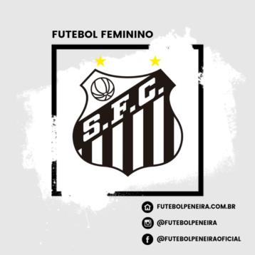 Santos F.C com peneiras para Futebol Feminino!