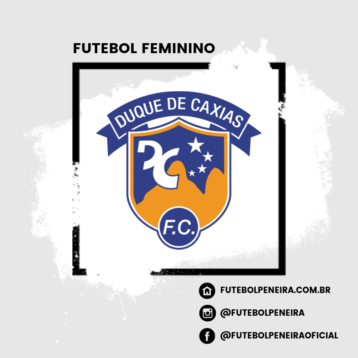Duque de Caxias Lança peneira de Futebol Feminino!