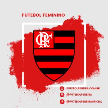 Flamengo-RJ divulga peneira para futebol feminino!
