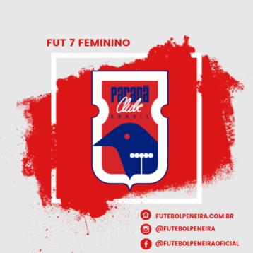 Peneiras do Fut 7 feminino do Paraná Clube!