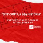 O FP conta a sua história!
