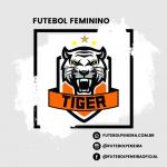 Tiger futebol feminino divulga nova peneira!