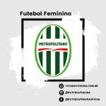 C.A Metropolitano-SC anuncia novas peneiras pro feminino!